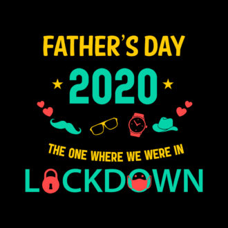296a2d9d fathers day 2020 the one where we were in lockdown