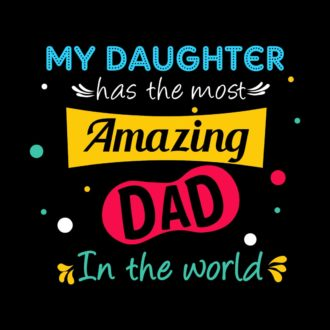 41c0eb29 my daughter has the most amazin dad in the world gift coffee mug min