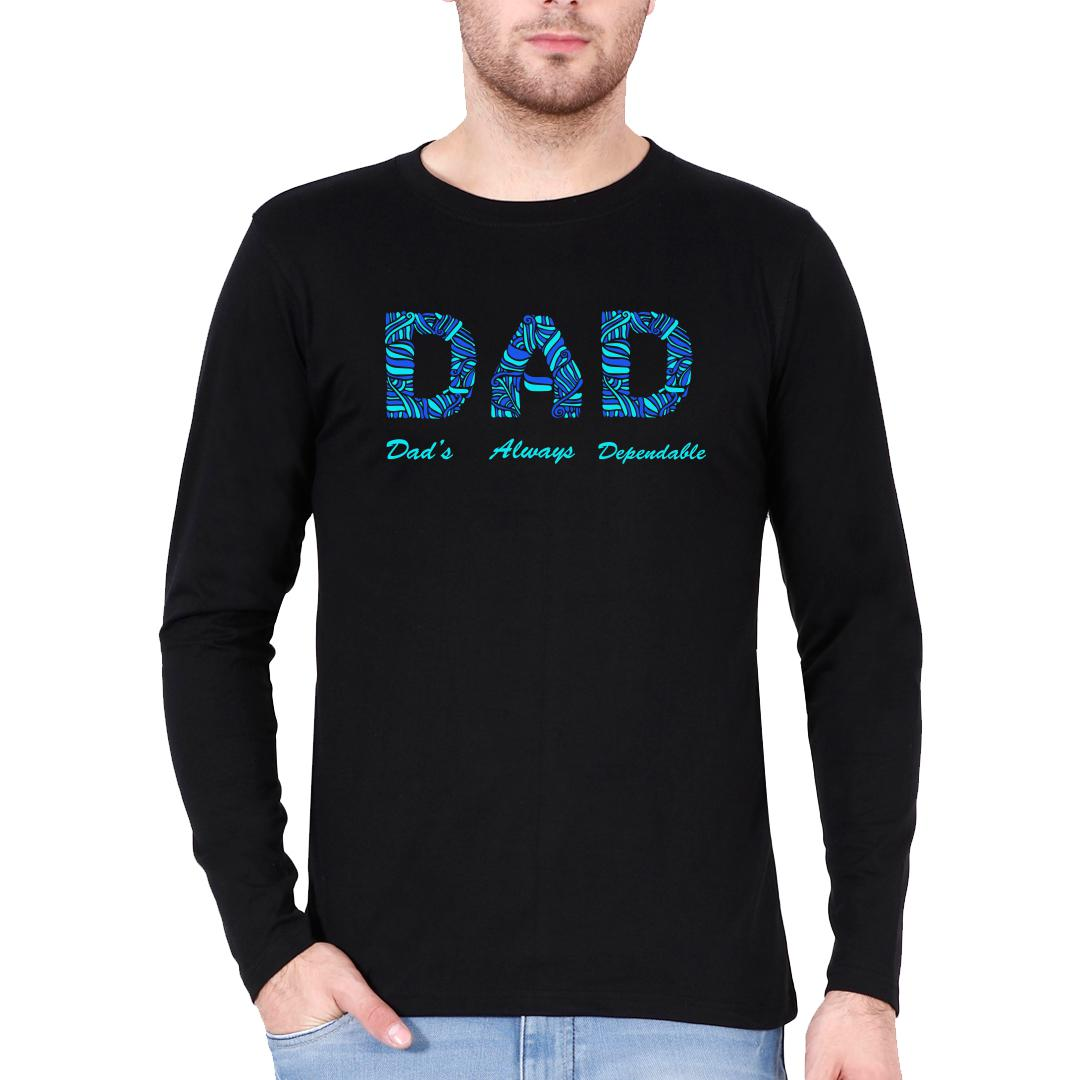 7535fd81 Dad Dads Always Dependable Father Men Full Sleeve T Shirt Black Front