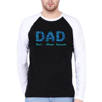 ebf6e193 dad dads always dependable father men raglan t shirt white black front