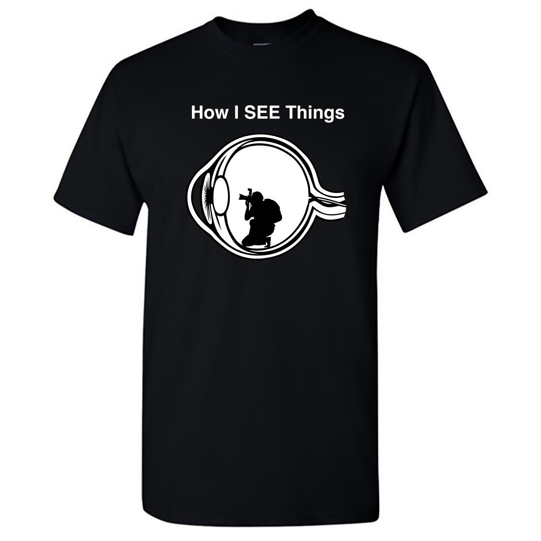 8ffb6560 How Photographers See Things Quirky Photography Gift Round Neck T Shirt Black Front