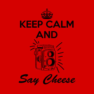 c3a16cd7 keep calm say cheese retro photography