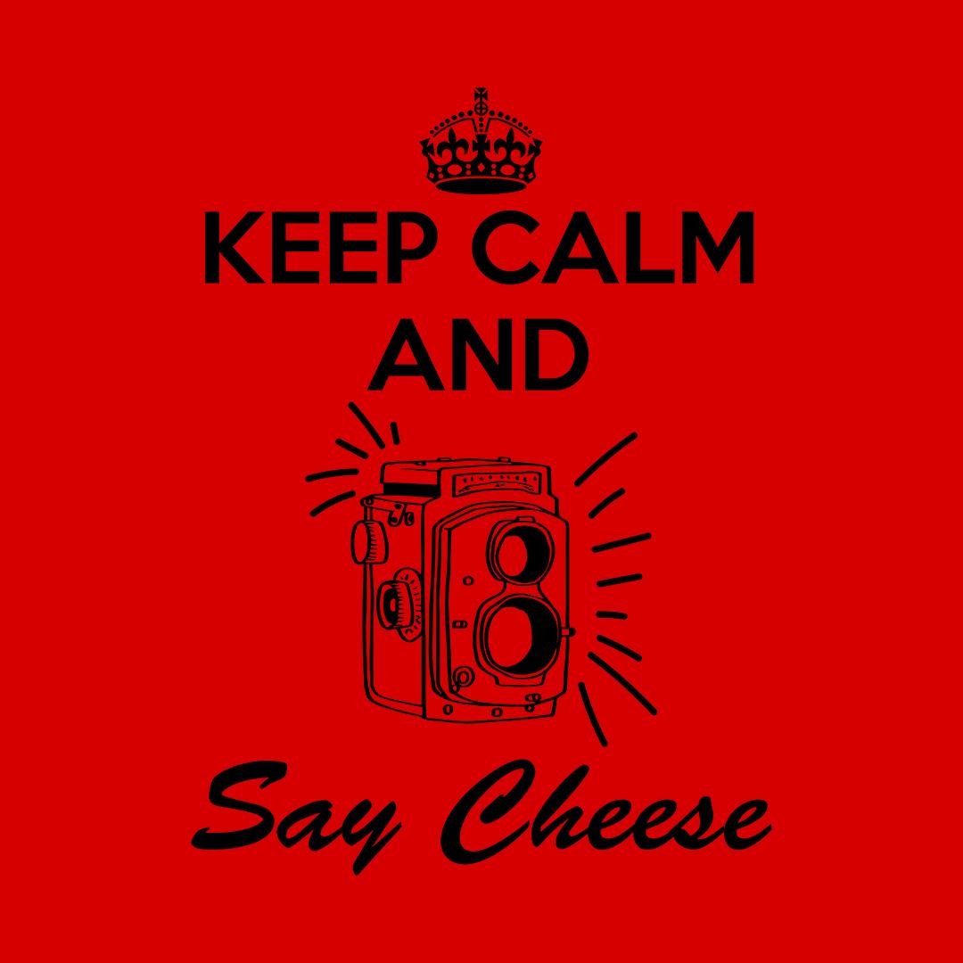 C3a16cd7 Keep Calm Say Cheese Retro Photography