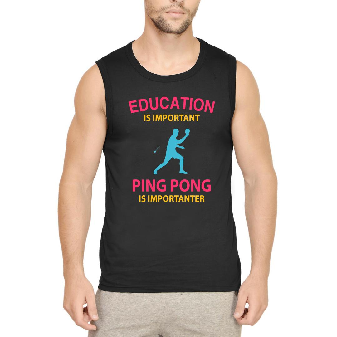 1c786ced Education Is Important Running Is Importanter Funny Table Tennis Tt Men Sleeveless T Shirt Black Front
