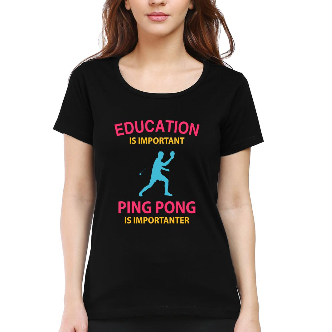 27e04c80 Education Is Important Running Is Importanter Funny Table Tennis Tt Women Round Neck T Shirt Black Front