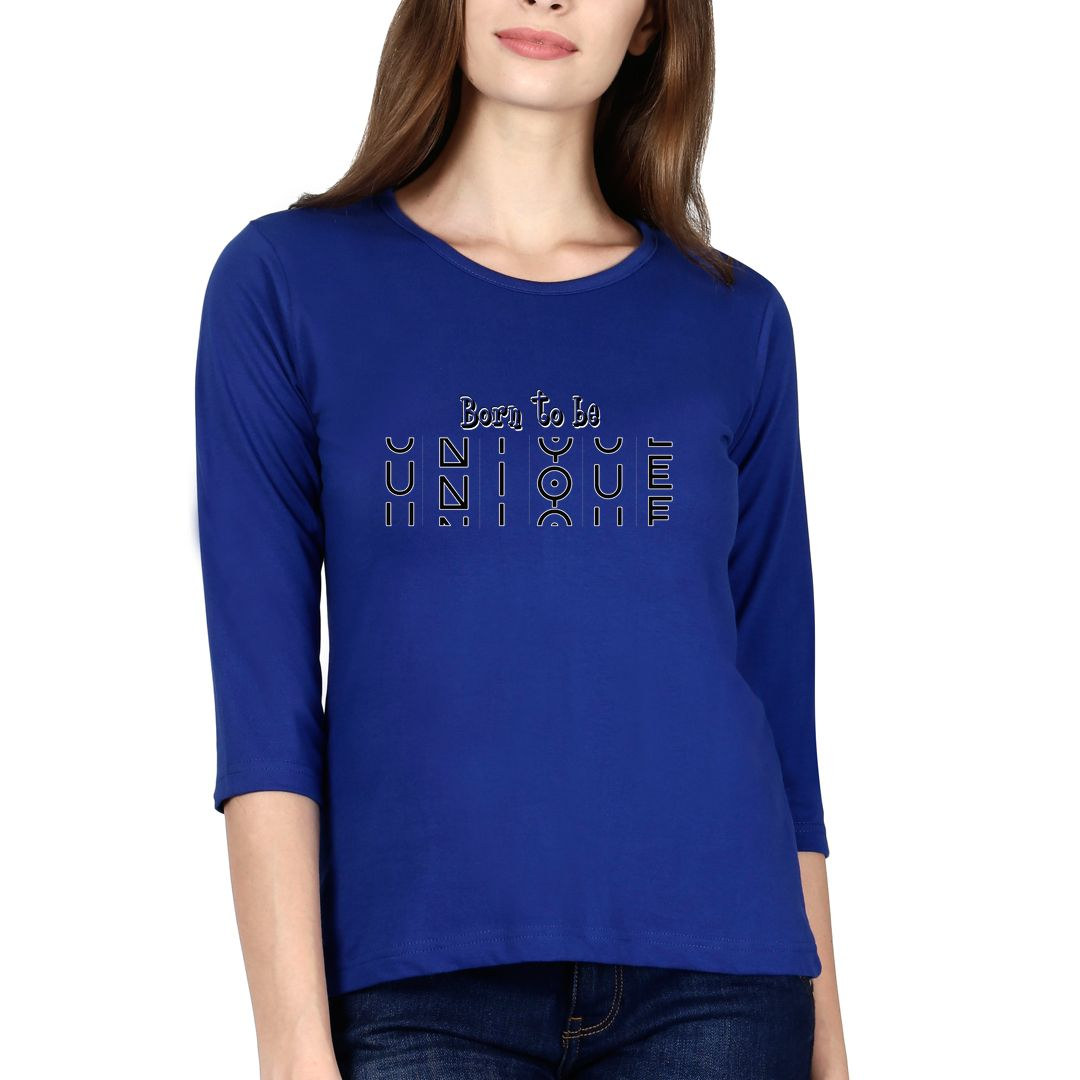 53047267 Born To Be Unique Elbow Sleeve Women T Shirt Royal Blue Front.jpg