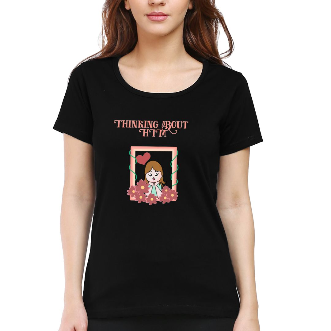 7ae94467 Thinking About Him Women T Shirt Black Front.jpg