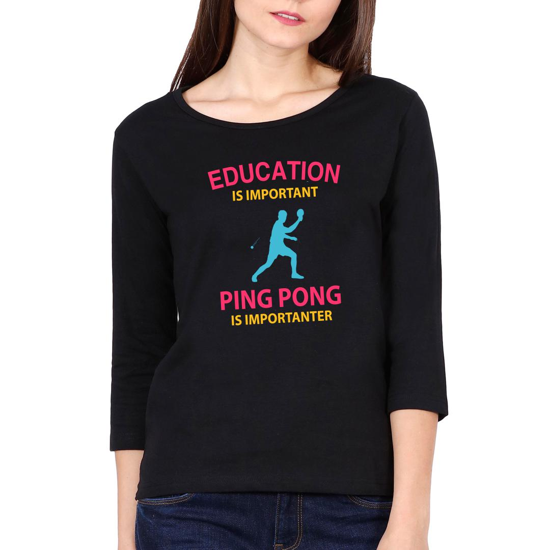 8d053362 Education Is Important Running Is Importanter Funny Table Tennis Tt Women Full Sleeve T Shirt Black Front