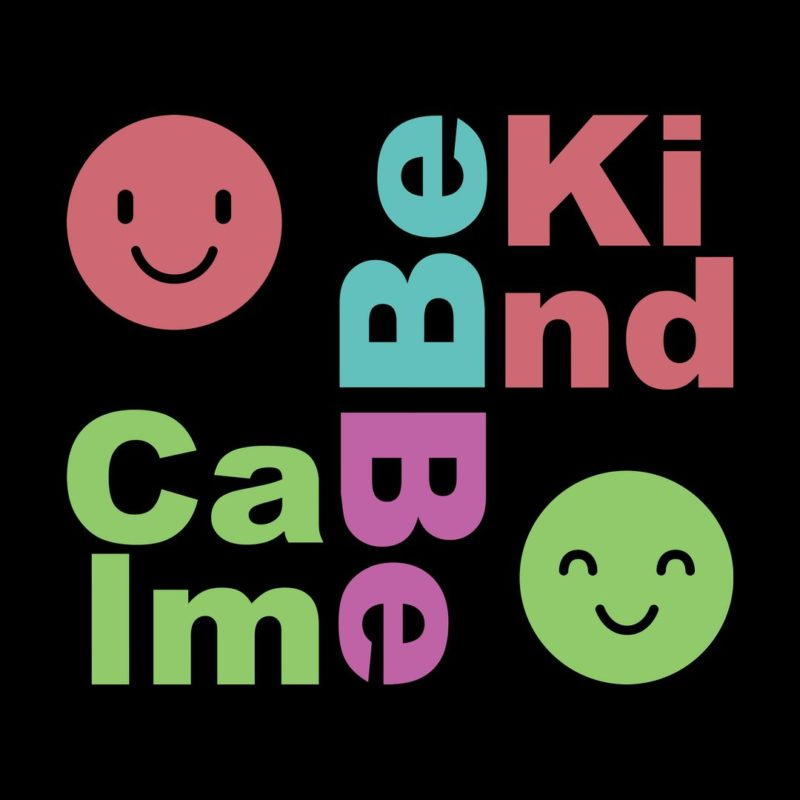 052be215 be kind be calmblack