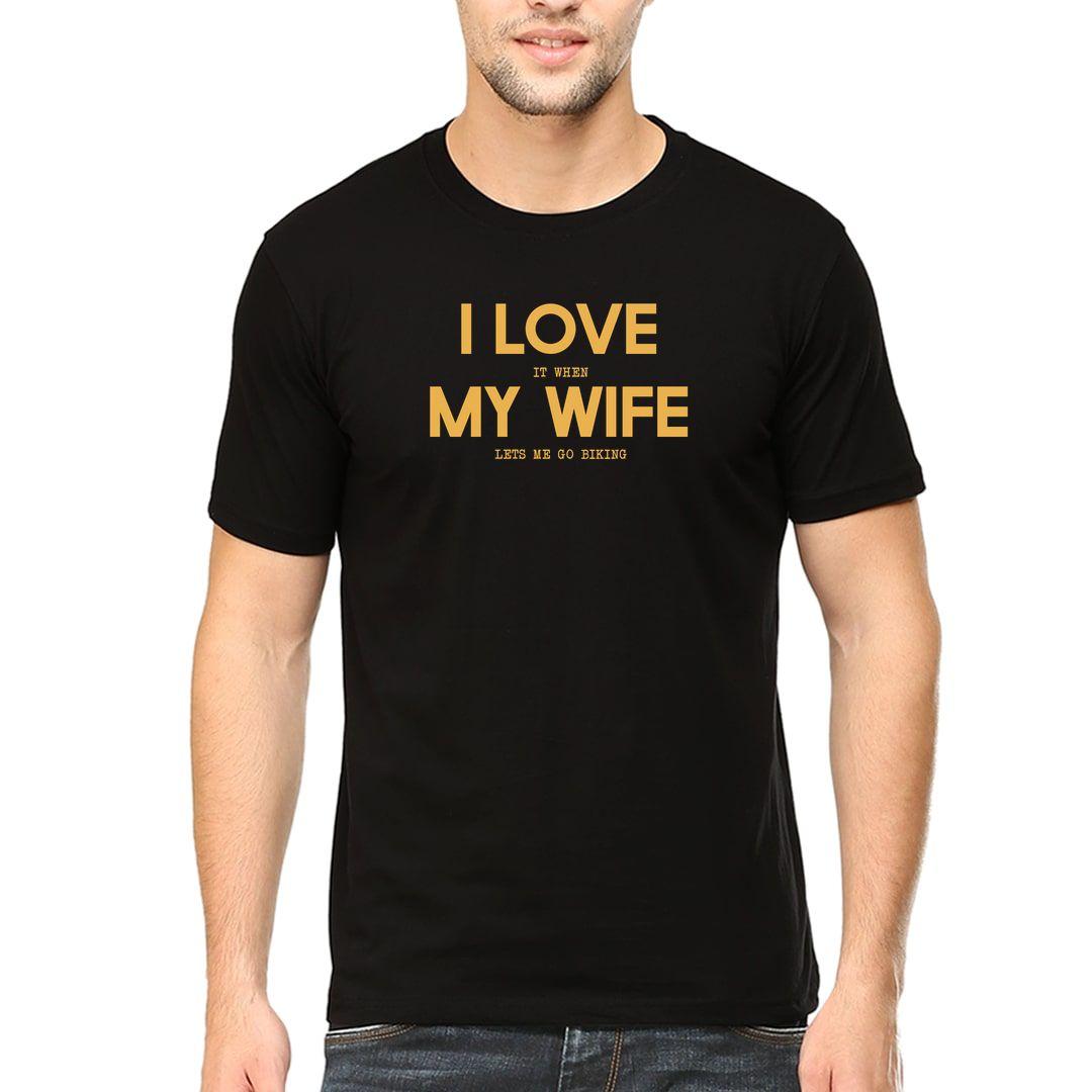 1b778c67 I Love My Wife I Love It When My Wife Lets Me Go Biking Funny Biker Men T Shirt Black Front.jpg