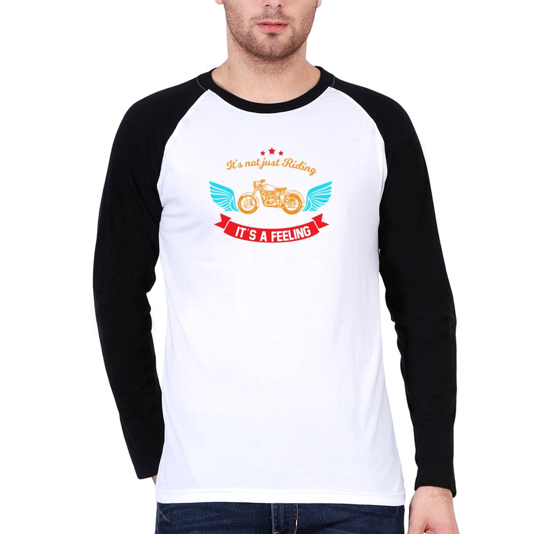 Ee1b4d96 Its Not Just Riding Its A Feeling Slogan For Bikers And Bike Lovers Men Raglan Full Sleeve T Shirt Black White Front.jpg