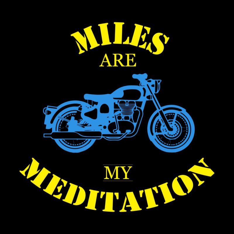 fa498b9b miles are meditation for bikers and bike loversblack