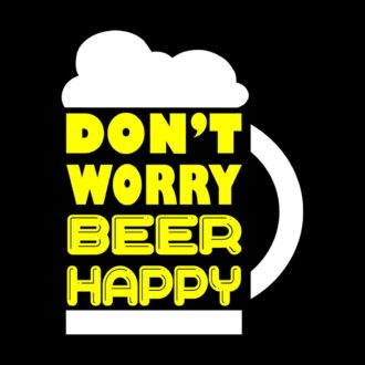 3bb4eb89 dont worry beer happy for cool partyblack