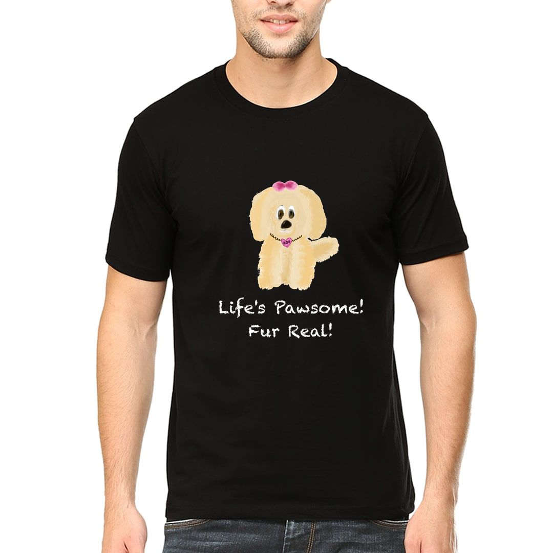 D3a86cf0 Lifes Pawsome Fur Real For Dog Puppy Lover Men T Shirt Black Front.jpg