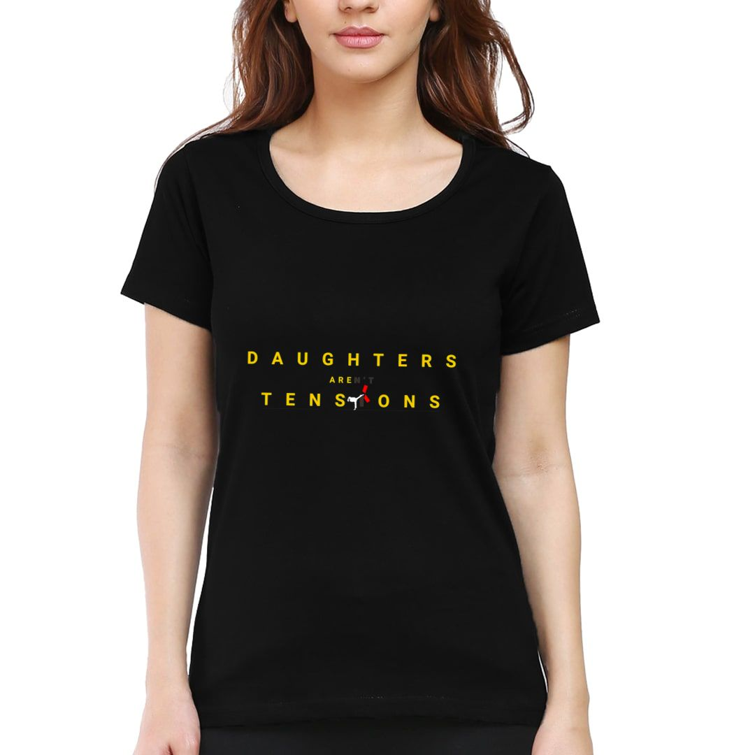 17c224c1 Daughters Arent Tensions They Are Equal To Ten Sons Women T Shirt Black Front.jpg
