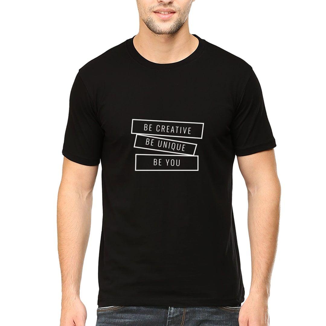 4d4920da Be Creative Be Unique Be You Men T Shirt Black Front.jpg