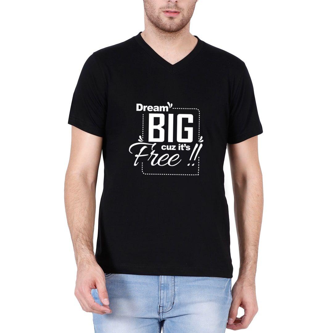 6bbc4c05 Dream Big Cuz Its Free Men V Neck T Shirt Black Front.jpg