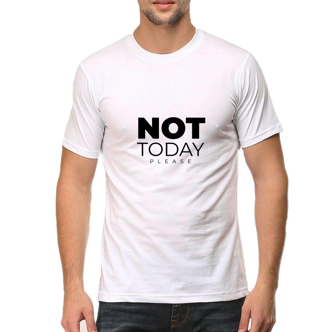 794b5feb Not Today Please Men T Shirt White Front.jpg