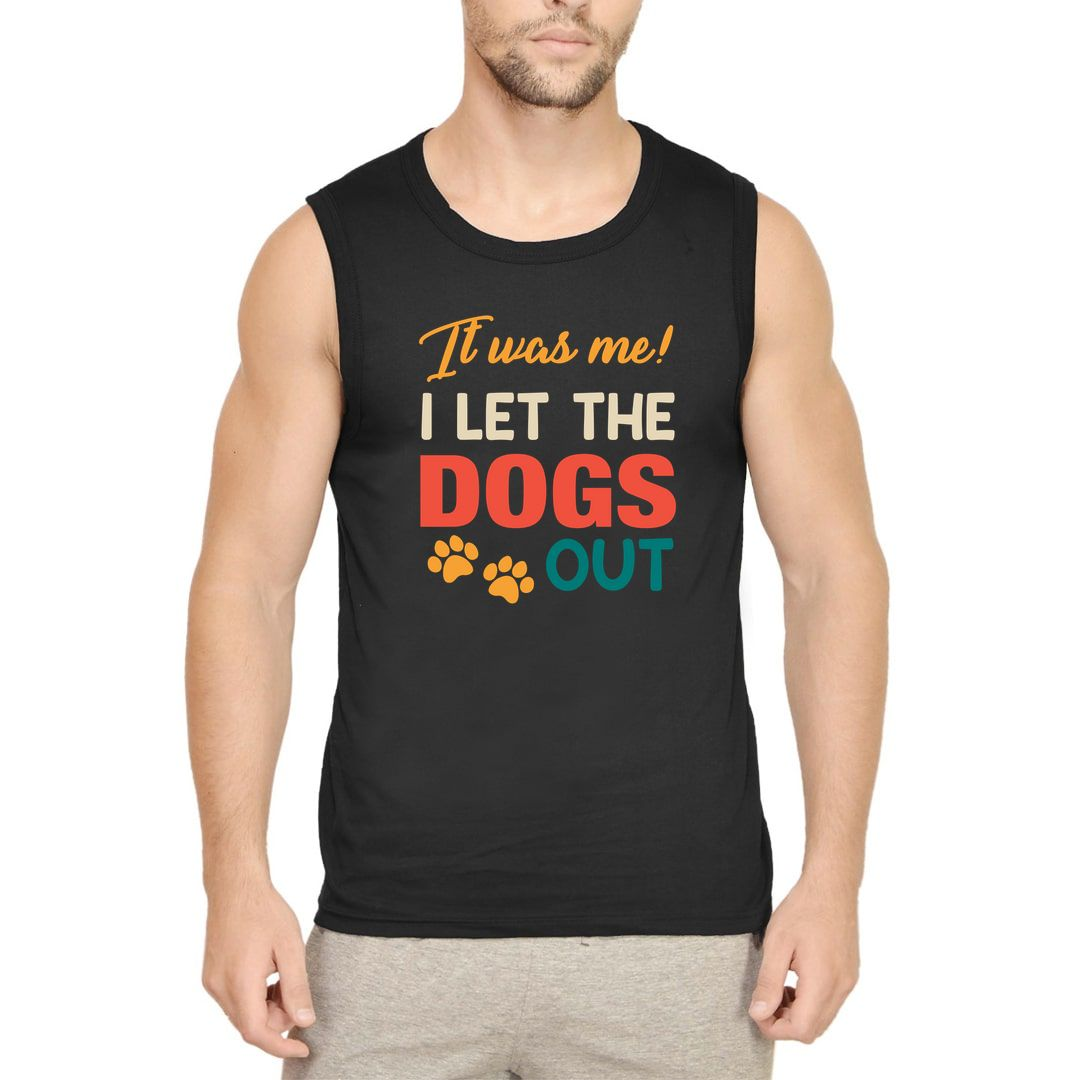C69bd2ce It Was Me I Let The Dogs Out Men Sleeveless T Shirt Vest Black Front.jpg