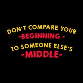 f41a0f07 dont compare your beginning to someone elses middleblack