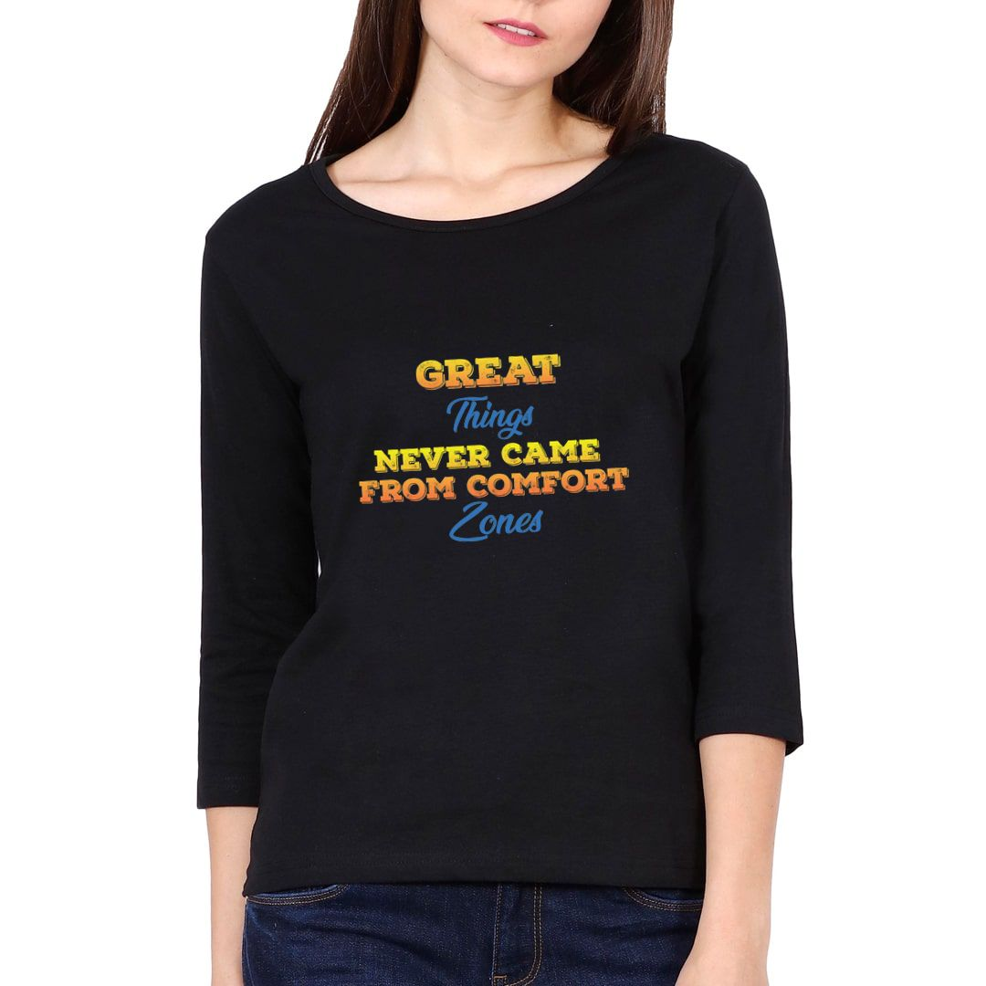 108227ba Great Things Never Came From Comfort Zones Elbow Sleeve Women T Shirt Black Front.jpg