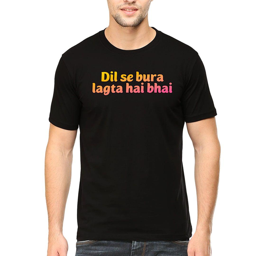 1b2fad72 Dil Se Bura Lagta Hai Bhai Men T Shirt Black Front.jpg