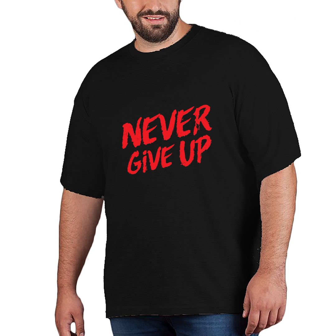 3abd1a7f Never Give Up Plus Size T Shirt Black Front.jpg