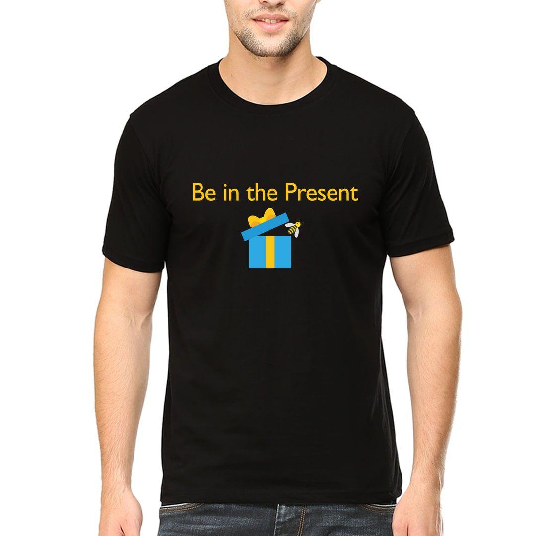 5775ec52 Bee In The Present Funny Slogan Motivation Men T Shirt Black Front.jpg