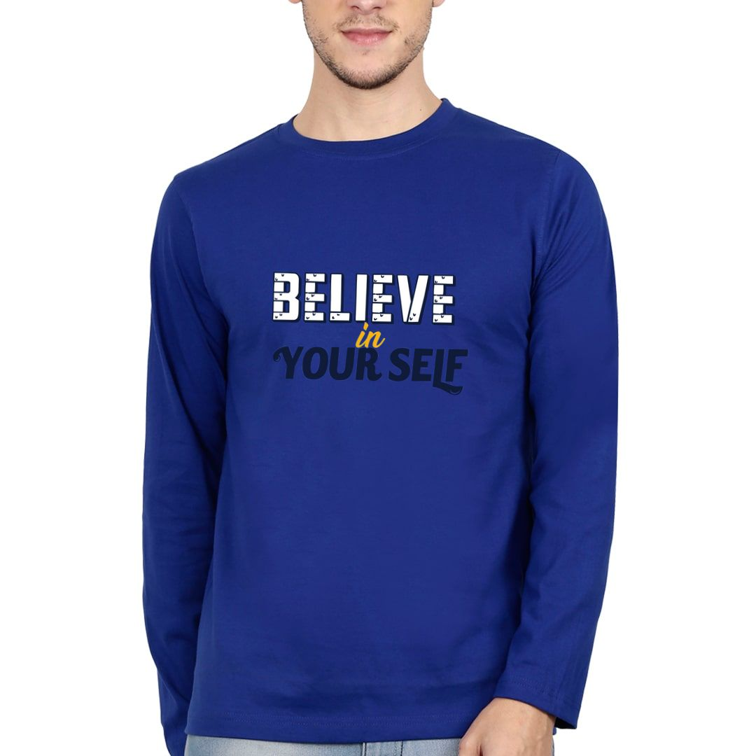 611c2f4c Belive In Your Self Motivational Quote Slogan Full Sleeve Men T Shirt Royal Blue Front.jpg