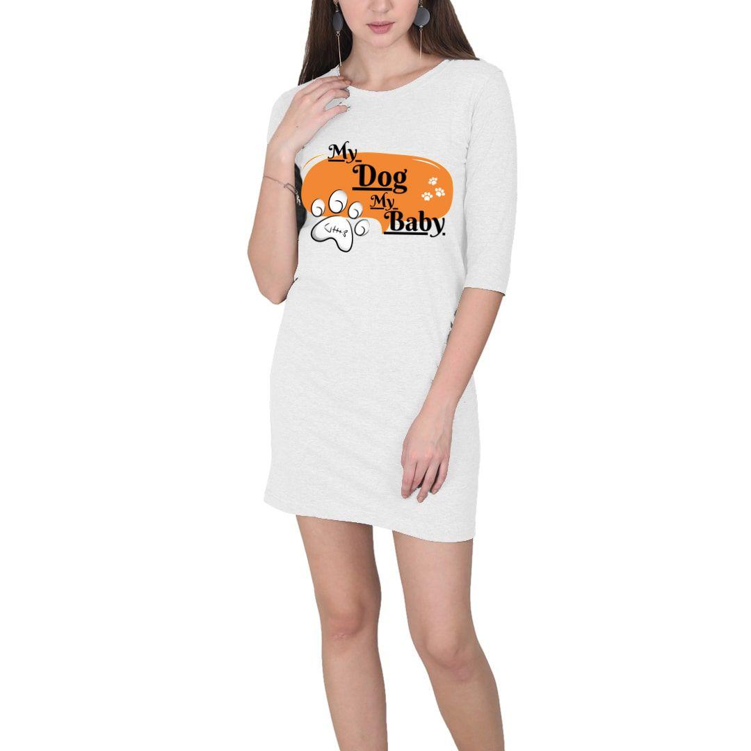 6b04c92d My Dog My Baby Women T Shirt Dress White Front.jpg