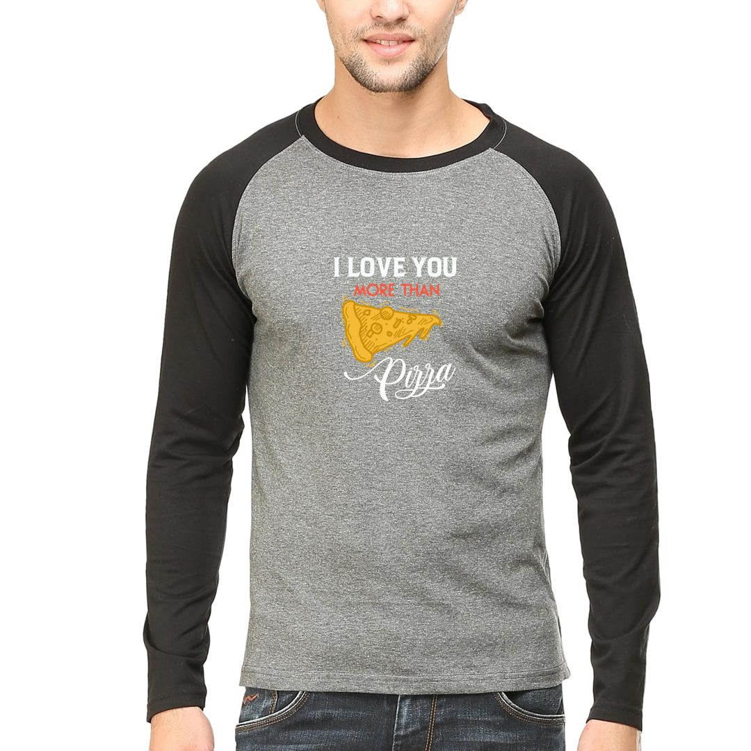 7c8efa5d I Love You More Than Pizza Foodie Valentines Day Gift Men Raglan Full Sleeve T Shirt Black Charcoal Front.jpg