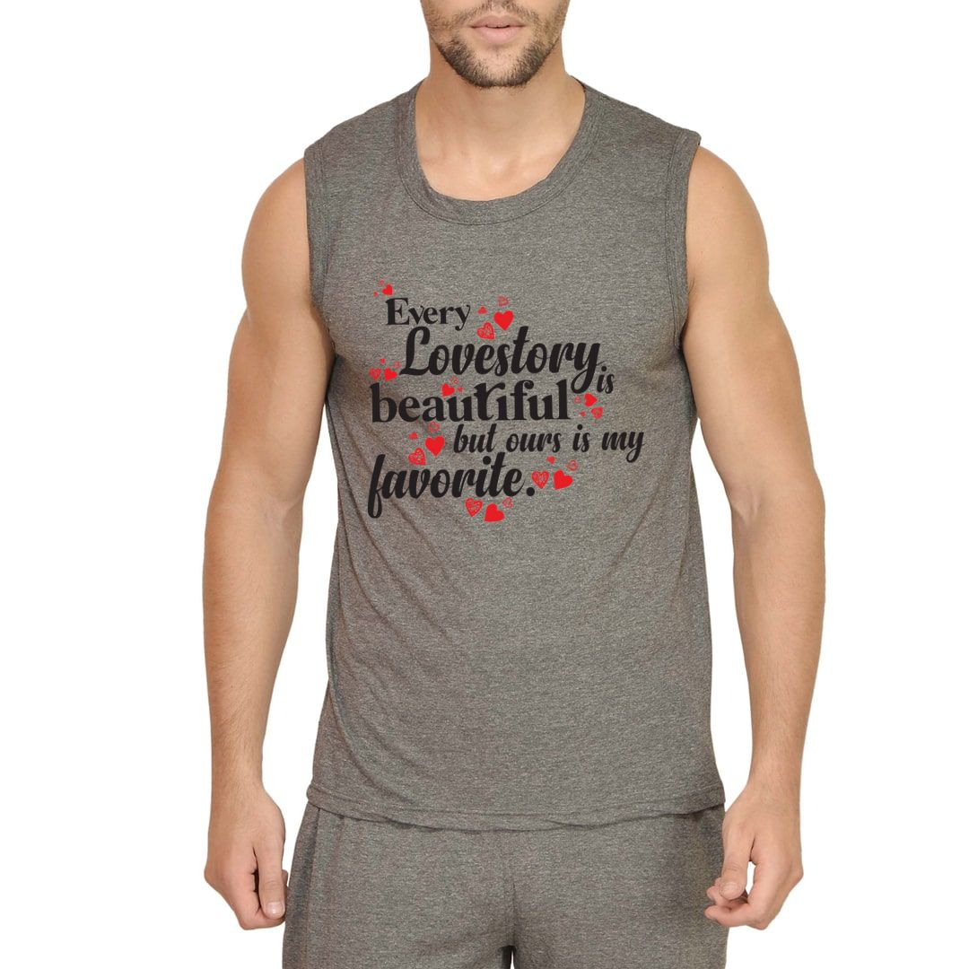 F411b466 Every Love Story Is Beautiful But Ours Is My Favorite Men Sleeveless T Shirt Vest Charcoal Front.jpg