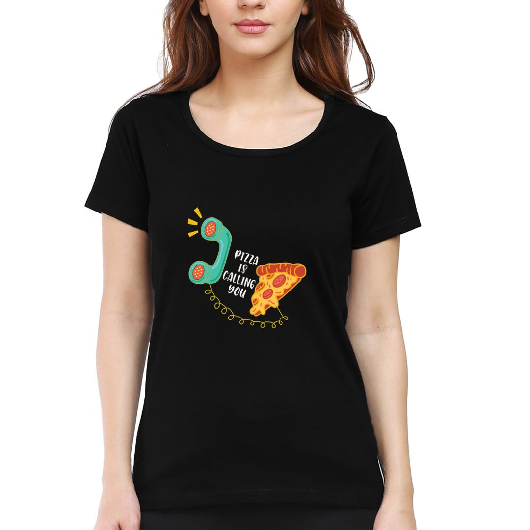 F53bfc52 Pizza Is Calling You Women T Shirt Black Front.jpg