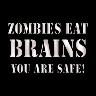 fca84cce zombies eat brains you are safe black