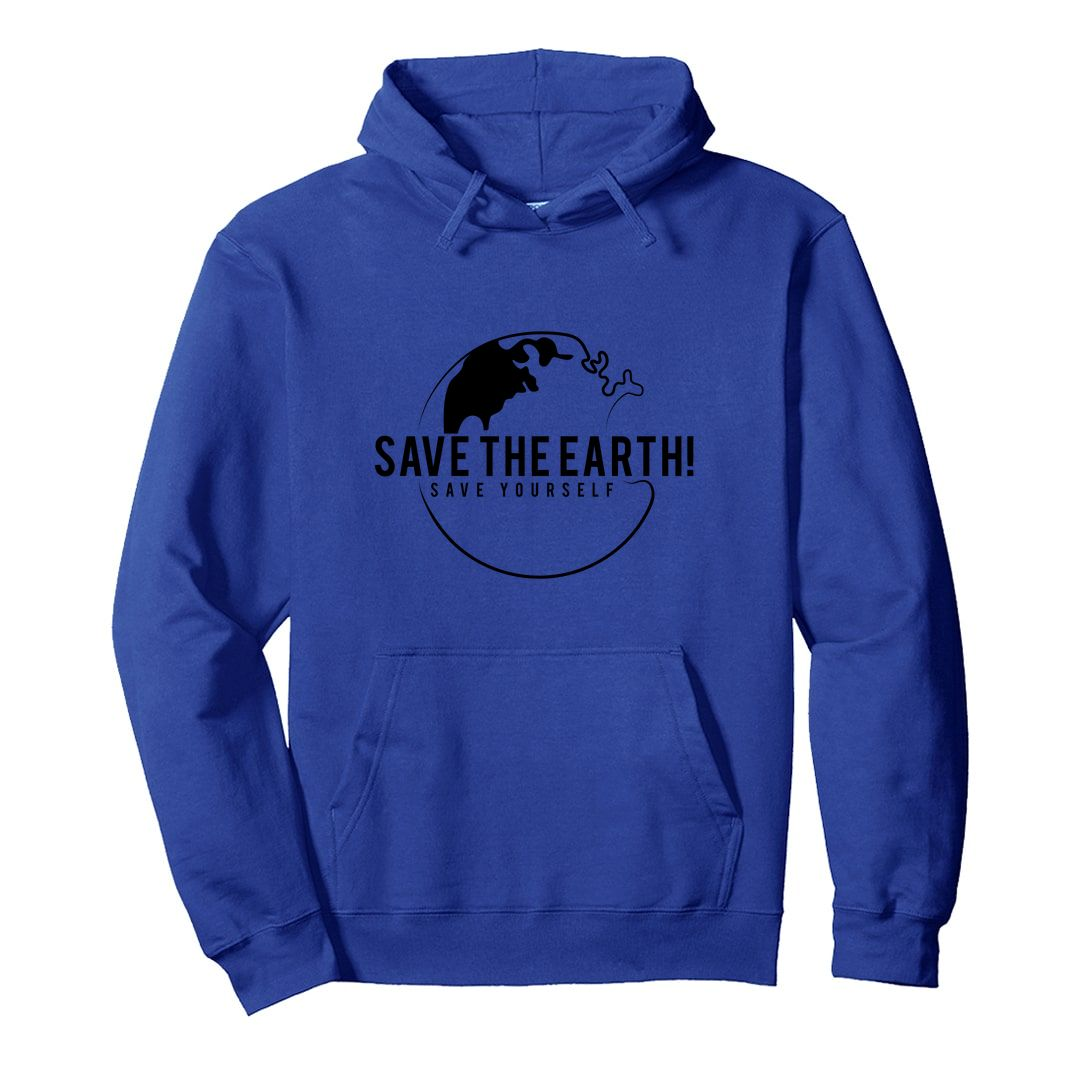 2ebd9c8b Save The Earth And Save Yourself Unisex Hooded Sweatshirt Hoodie Royal Blue Front.jpg
