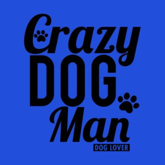 47fd8f2f crazy dog man for dog lovers royal blue