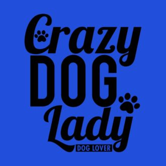 55d9fe0d crazy dog lady for dog lovers royal blue