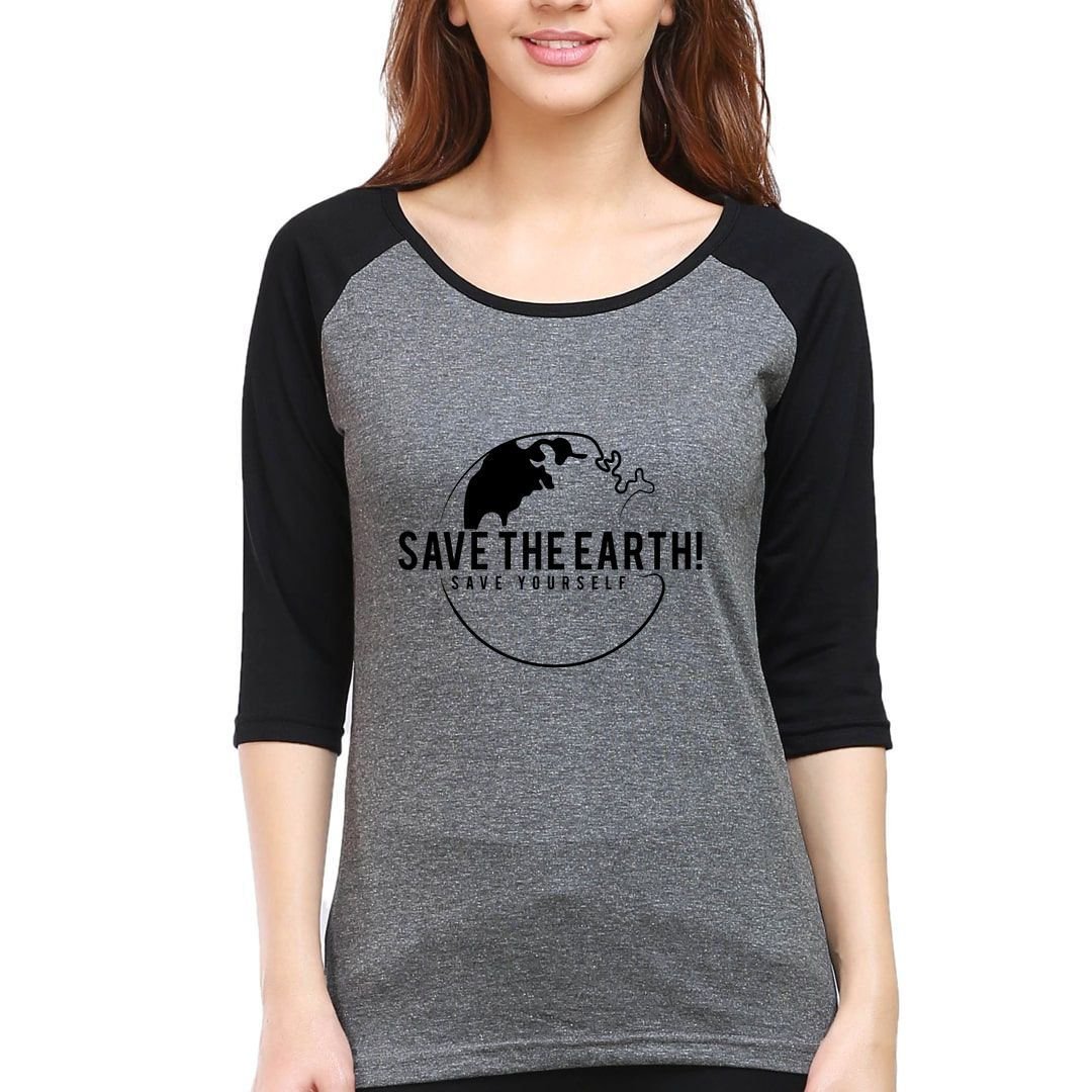 720c35c8 Save The Earth And Save Yourself Women Raglan Elbow Sleeve T Shirt Black Charcoal Front.jpg
