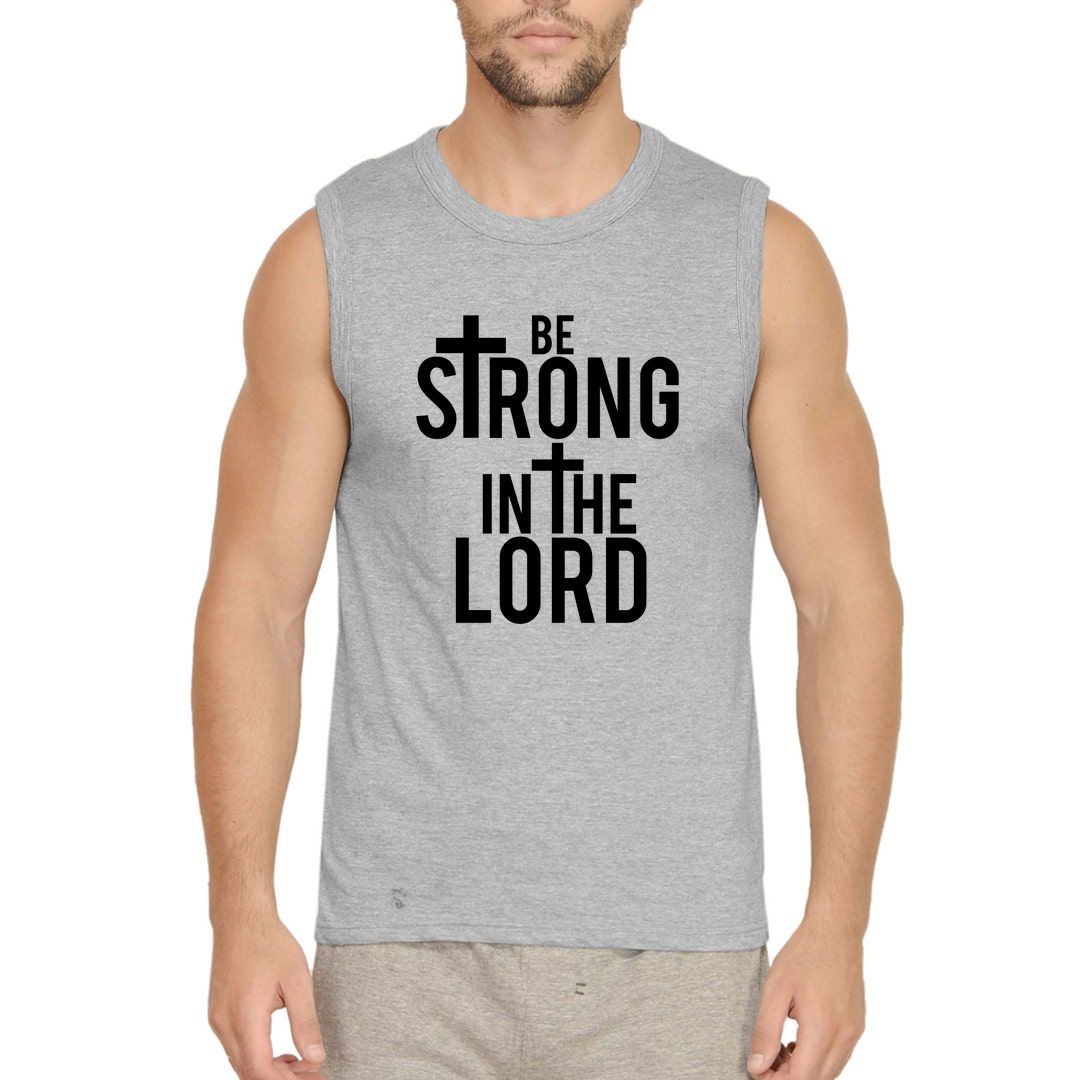 A0c76e97 Be Strong In The Lord Men Sleeveless T Shirt Vest Grey Front.jpg