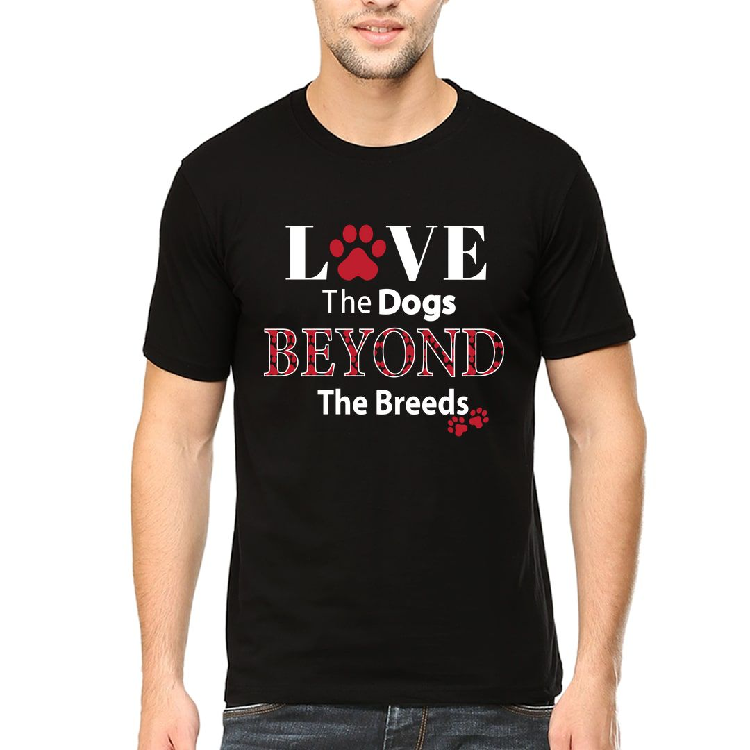 A33e3fa1 Love The Dogs Beyond The Breeds Men T Shirt Black Front.jpg
