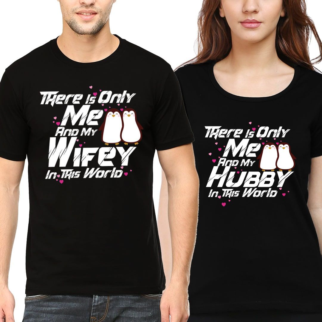 D00361cb There Is Only Me And My Hubby Wifey Couple T Shirts