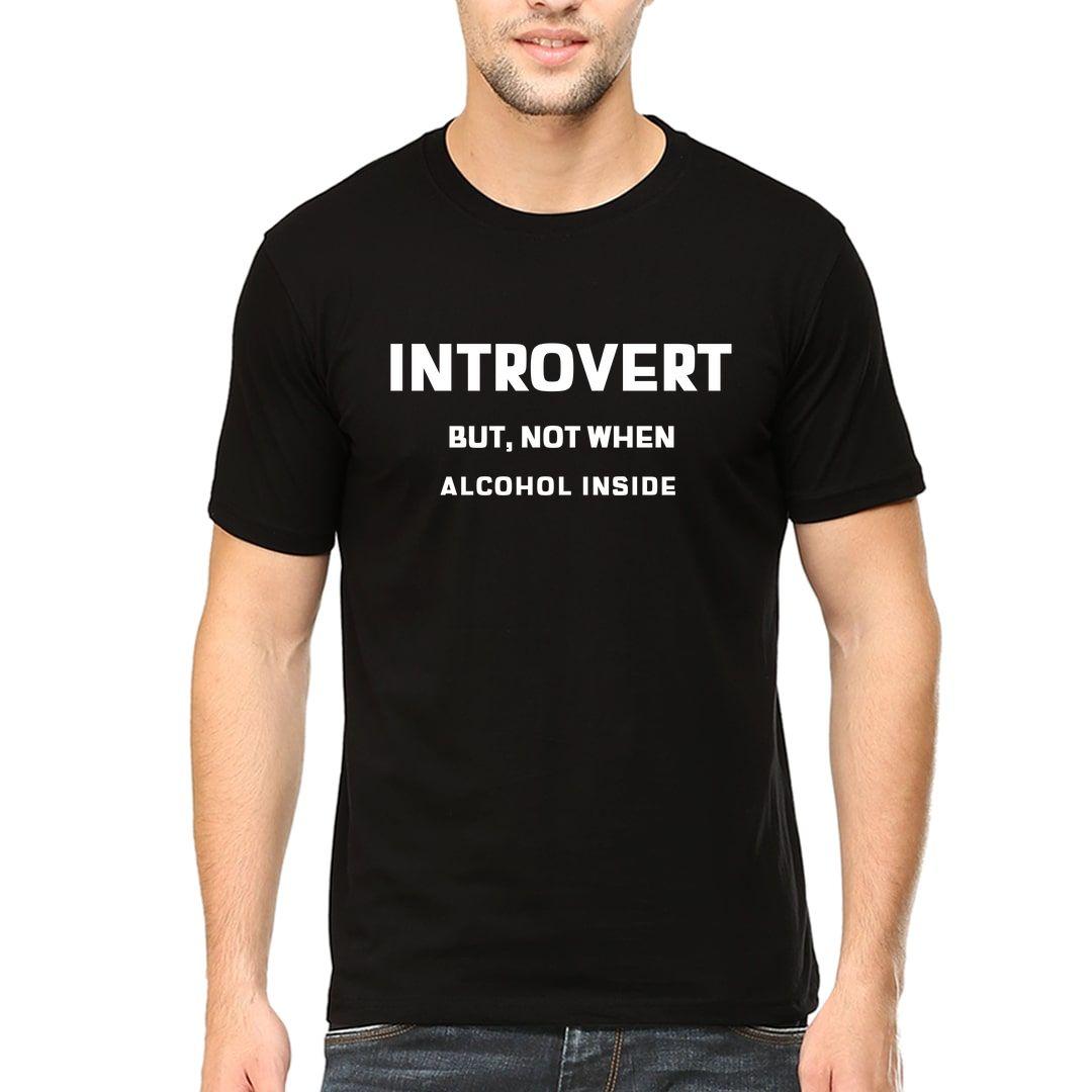 E844813e Introvert But Not When Alcohol Inside Men T Shirt Black Front.jpg