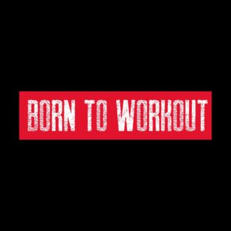 ee3f7fa3 born to workout black