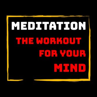 f01e84d9 meditation the workout for your mind