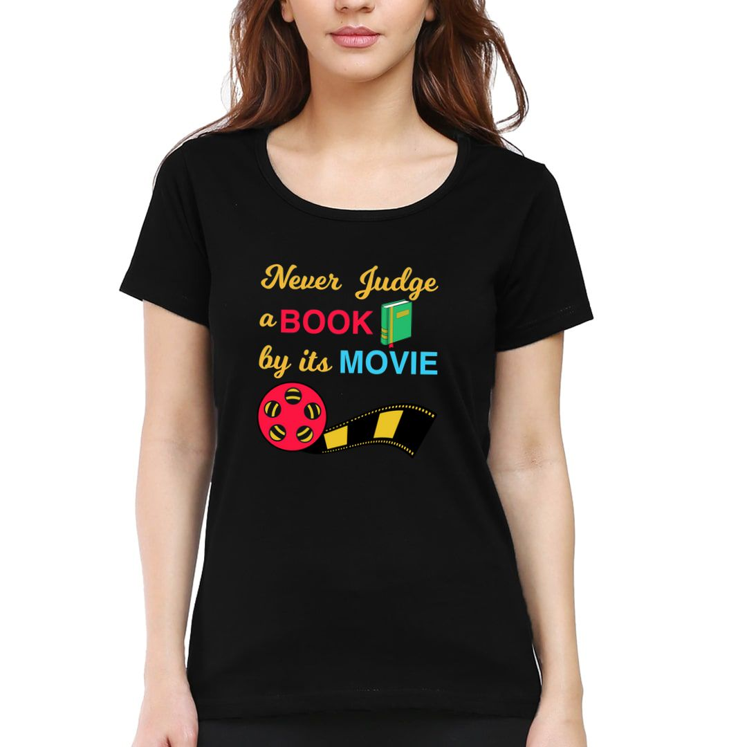 3bf11224 Never Judge A Book By Its Movie Women T Shirt Black Front.jpg