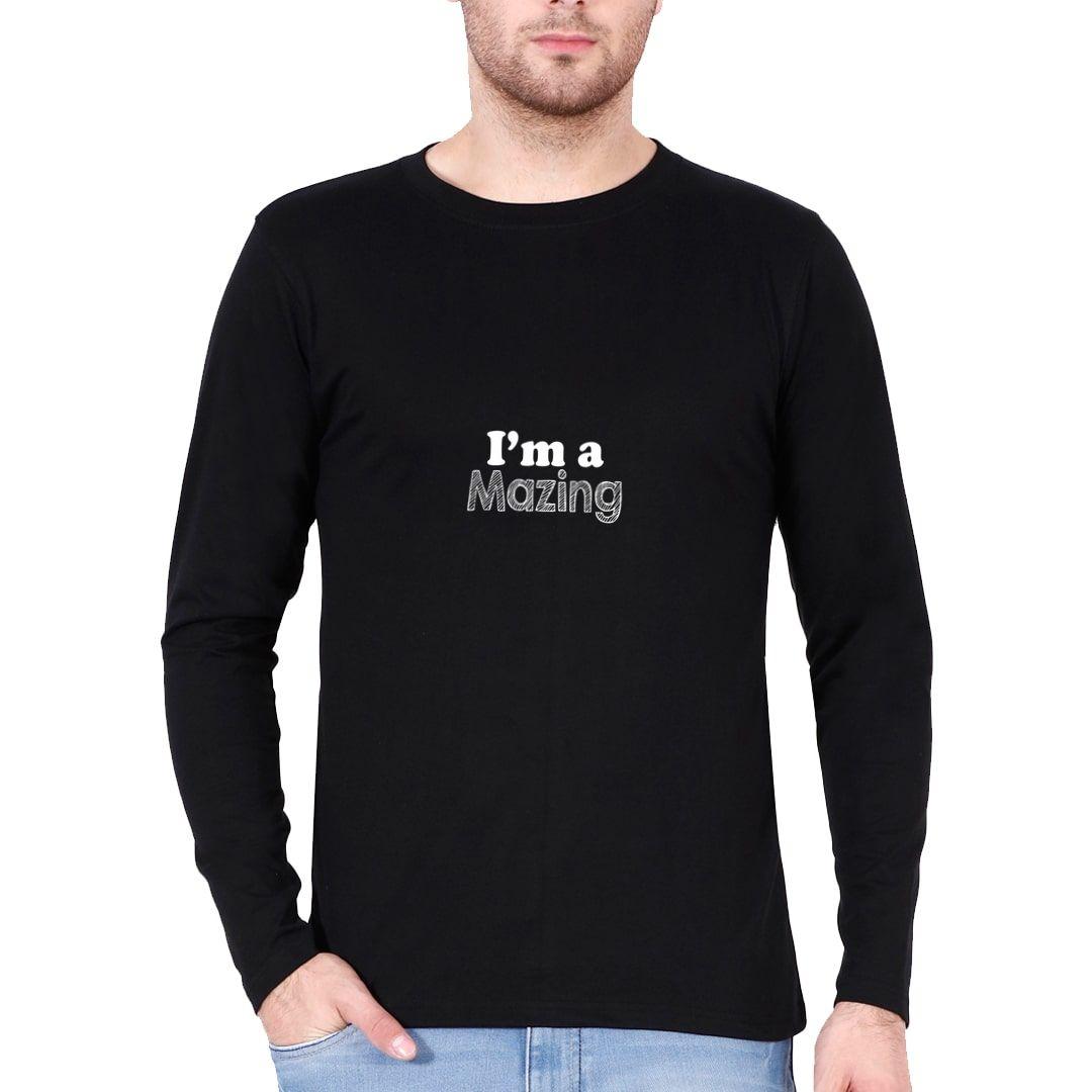 60dcaa50 I Am A Mazing Full Sleeve Men T Shirt Black Front.jpg
