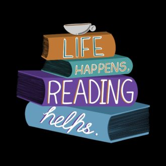 787e60b9 03589 life happens reading helps full size print
