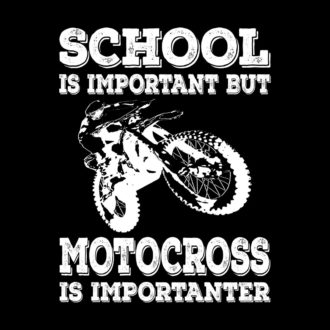 b6f554bb school is important but motocross is importanter black