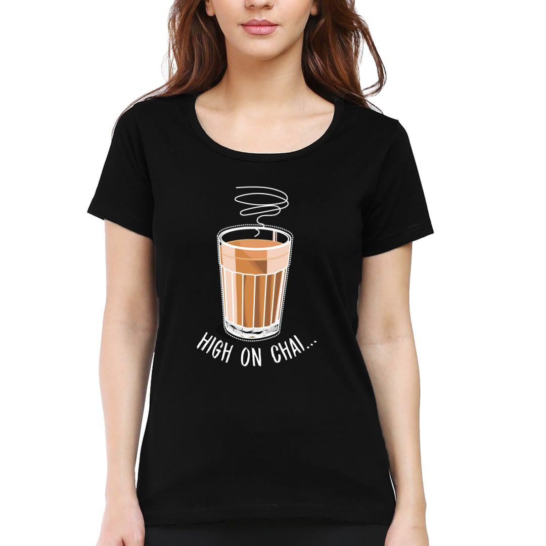 Cd447dcf High On Chai Women T Shirt Black Front.jpg