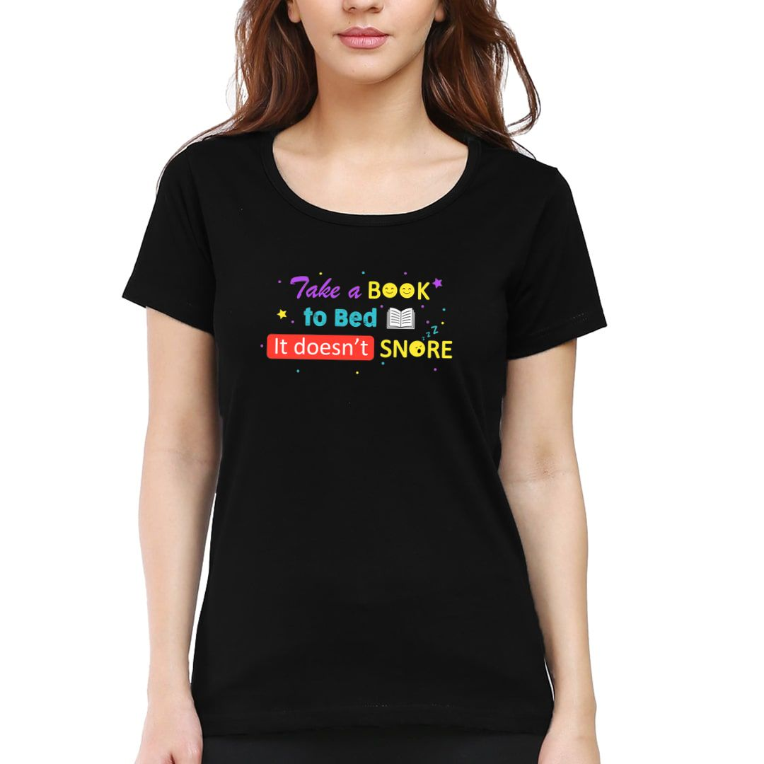 D1396062 Take A Book To Bed It Doesnt Snore Women T Shirt Black Front.jpg